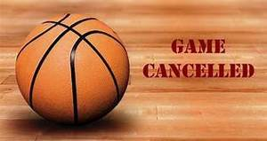 Basketball Tournament Cancelled